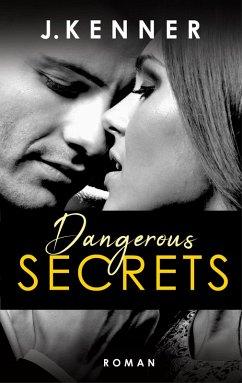 Dangerous Secrets / Dallas & Jane Bd.3 (eBook, ePUB) - Kenner, J.