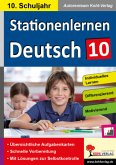 Stationenlernen Deutsch / Klasse 10