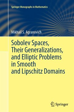 Sobolev Spaces, Their Generalizations and Elliptic Problems in Smooth and Lipschitz Domains - Agranovich, Mikhail S.