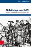 Die Reichstage unter Karl V.