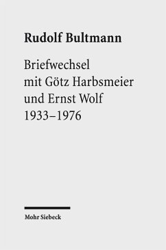 Briefwechsel mit Götz Harbsmeier und Ernst Wolf - Bultmann, Rudolf