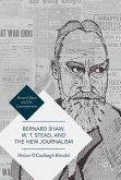 Bernard Shaw, W. T. Stead, and the New Journalism