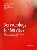 Serviceology for Services: Selected Papers of the 1st International Conference of Serviceology