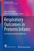 Respiratory Outcomes in Preterm Infants