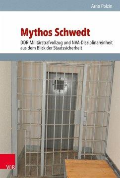 Mythos Schwedt - Polzin, Arno