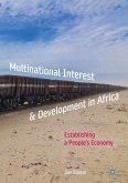 Multinational Interest & Development in Africa