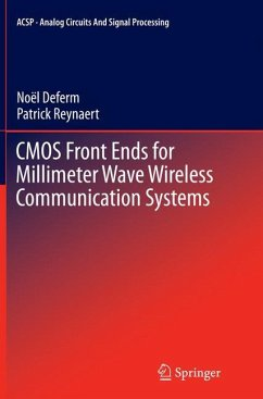 CMOS Front Ends for Millimeter Wave Wireless Communication Systems - Deferm, Noël;Reynaert, Patrick