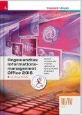 Angewandtes Informationsmanagement III/IV HLT Office 2016, m. Übungs-CD-ROM