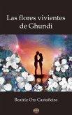 Las flores vivientes de Ghundi (eBook, ePUB)