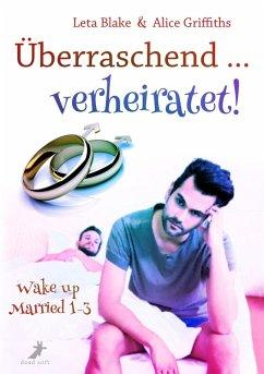 Überraschend ... verheiratet! (eBook, ePUB)