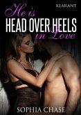 He is HEAD OVER HEELS in love. Erotischer Roman (eBook, ePUB)