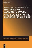 The Role of Women in Work and Society in the Ancient Near East (eBook, ePUB)