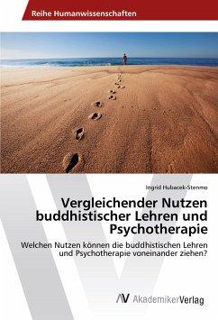 Vergleichender Nutzen buddhistischer Lehren und Psychotherapie