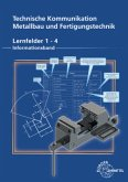 Technische Kommunikation Metallbau und Fertigungstechnik Lernfelder 1-4