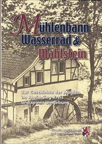 Mühlenbann Wasserrad & Mahlstein