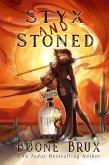 Styx & Stoned (Grim Reality Series) (eBook, ePUB)