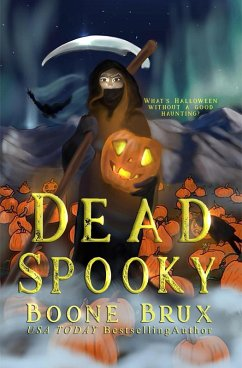Dead Spooky (Grim Reality Series) (eBook, ePUB) - Brux, Boone
