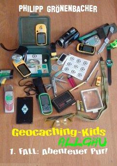 Geocaching-Kids Allgäu