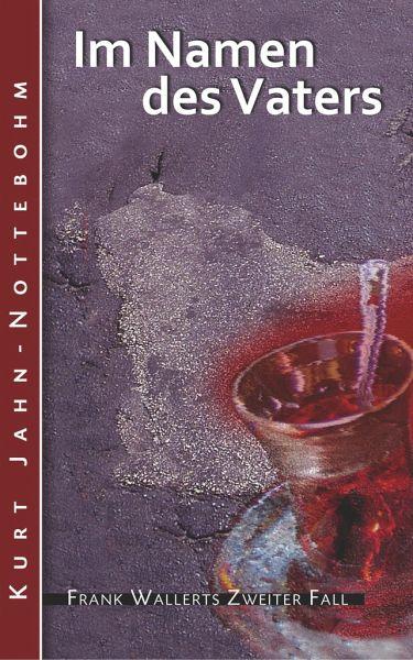 Buch-Reihe Frank Wallert von Kurt Jahn-Nottebohm