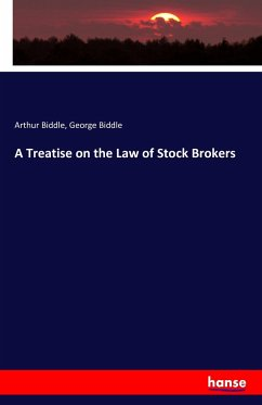 9783743315174 - Biddle, Arthur; Biddle, George: A Treatise on the Law of Stock Brokers - Buch