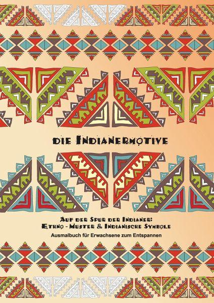 Die indianermotive ausmalbuch für erwachsene zum