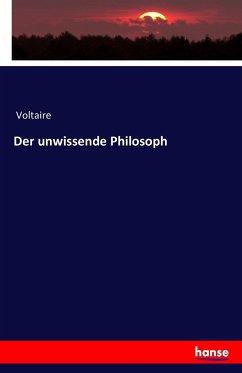 9783743315068 - Voltaire: Der unwissende Philosoph - Buch