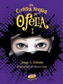 Los Cuentos Negros de Ofelia I