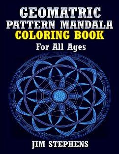 Geometric Pattern Mandala Coloring Book - Stephens, Jim