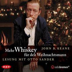 Mehr Whiskey für den Weihnachtsmann (MP3-Download) - Keane, John B.