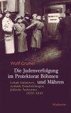Die Judenverfolgung im Protektorat Böhmen und Mähren (eBook, PDF)