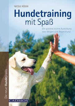 Hundetraining mit Spaß (eBook, ePUB) - Röder, Nicole
