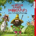 Die Räuberprüfung / Der wilde Räuber Donnerpups Bd.1 (MP3-Download)