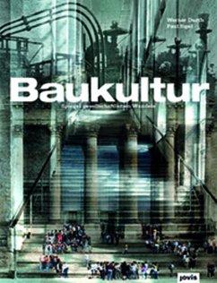 Baukultur - Durth, Werner; Sigel, Paul