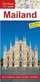 GO VISTA: Reiseführer Mailand