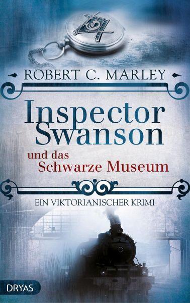 Buch-Reihe Inspector Swanson von Robert C. Marley