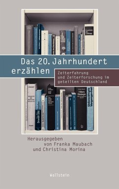 Das 20. Jahrhundert erzählen (eBook, PDF)