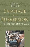 Sabotage and Subversion: Classic Histories Series (eBook, ePUB)