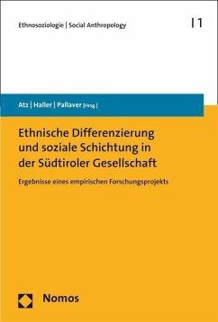 Ethnische Differenzierung und soziale Schichtung in der Südtiroler Gesellschaft