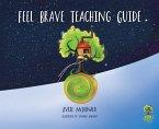 Feel Brave Teaching Guide (eBook, ePUB)
