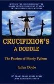 Crucifixion's A Doddle (eBook, ePUB)