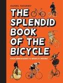 The Splendid Book of the Bicycle (eBook, ePUB)