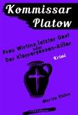 Frau Wirtins letzter Gast oder Der Klappergassen-Killer / Kommissar Platow Bd.6 (eBook, ePUB)