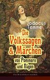 Die Volkssagen & Märchen von Pommern und Rügen (Über 280 Geschichten in einem Band) (eBook, ePUB)