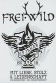 Frei.Wild - 15 Jahre mit Liebe, Stolz und Leidenschaft (3 Discs)