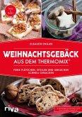 Weihnachtsgebäck aus dem Thermomix® (eBook, ePUB)