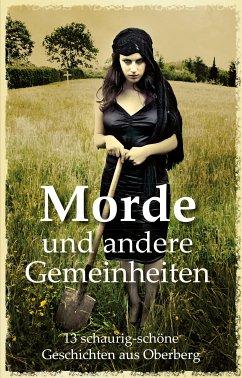 Morde und andere Gemeinheiten (eBook, ePUB) - Juhr, Daniel