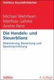 Die Handels- und Steuerbilanz (eBook, PDF)