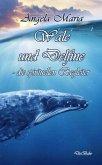 Wale und Delfine - die spirituellen Begleiter