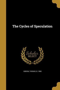 CYCLES OF SPECULATION