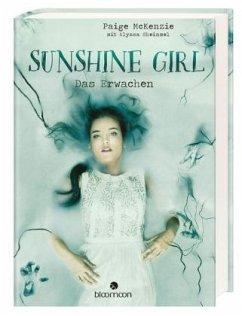 9783845815213 - McKenzie, Paige; Sheinmel, Alyssa: Das Erwachen / Sunshine Girl Bd.2 - Livre